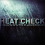 Heat Check: Episode 1