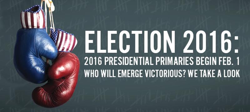 2016 PRESIDENTIAL PRIMARIES BEGIN FEB. 1