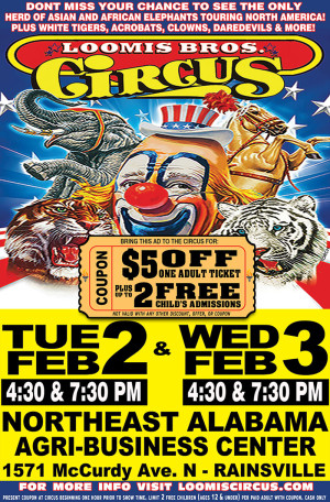 Loomis Circus is coming to Rainsville!