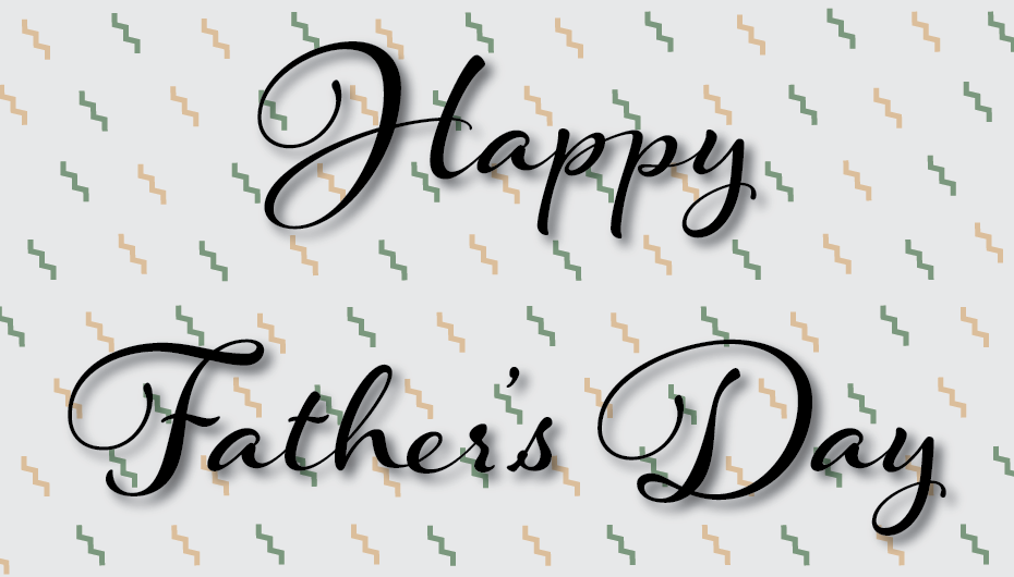 Celebrate Your Dad