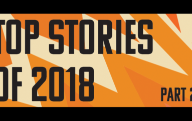 Top Stories of 2018 — Part 2