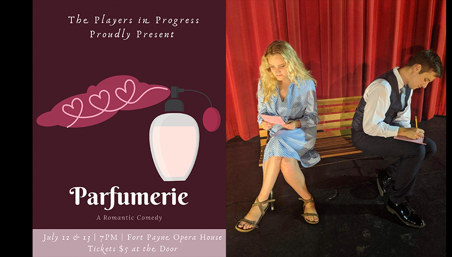 "Fort Payne Opera House to present ""Parfumerie"""