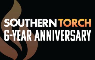 Southern Torch Celebrates Six-Year Anniversary