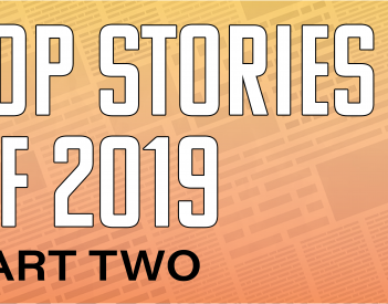 Top Stories of 2019 (Part Two)
